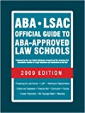 ABA-LSAC Official Guide to ABA-Approved Law Schools 2009 (Aba Lsac Official Guide to Aba Approved Law Schools), Wendy Margolis, 0979305020
