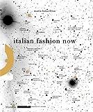 Italian Fashion Now, Maria Luisa Frisa, 883179812X