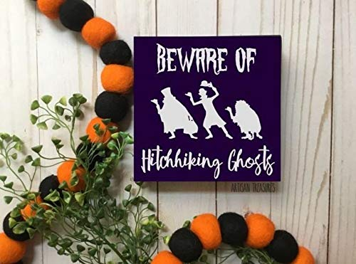 Hitchhiking Ghosts Halloween Decorations (Beware of Hitchhiking Ghosts Halloween Decor, Halloween Wood Sign, Halloween Decoration, October 31St, Wall Hanging Or Shelf)