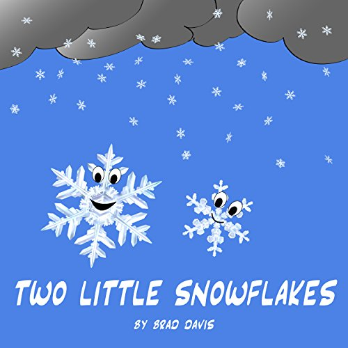 Two Little Snowflakes (Two Little... Book 1)