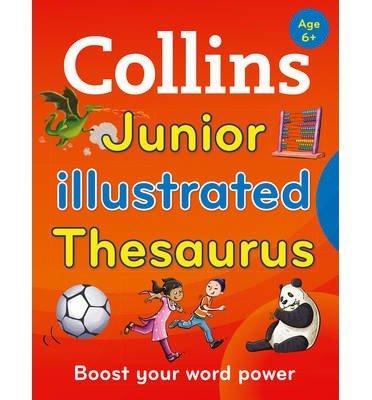 [(Collins Junior Illustrated Thesaurus )] [Author: Collins Dictionaries] ()