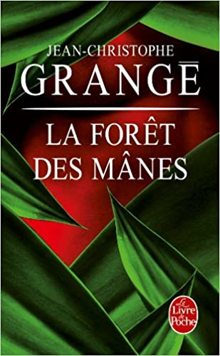 La Foret Des Manes Ldp Thrillers French Edition Jean