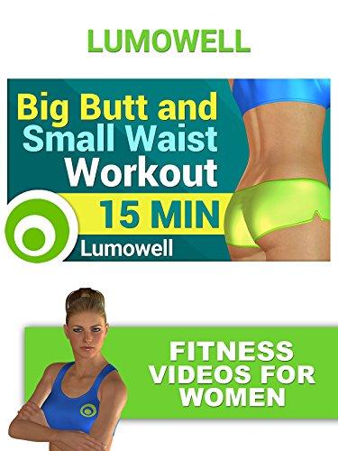 Big Butt and Small Waist Workout - Fitness Videos for Women (Big Butt Movies)
