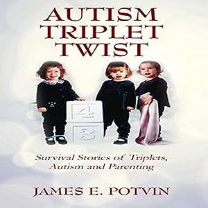 Autism Triplet Twist Audiobook