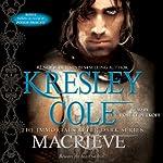 Macrieve: Immortals After Dark, Book 14 | Kresley Cole