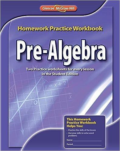 Book Pre-Algebra, Homework Practice Workbook (MERRILL PRE-ALGEBRA) by McGraw-Hill Education(December 10, 2008)