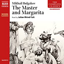 The Master and Margarita Audiobook by Mikhail Bulgakov Narrated by Julian Rhind-Tutt