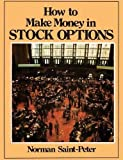 img - for How to Make Money in Stock Options by Norman Saint Peter (2014-06-24) book / textbook / text book