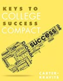 Keys to College Success Compact Plus NEW MyStudentSuccessLab with Pearson eText -- Access Card Package (Key Series Audience-specific) 1st Edition