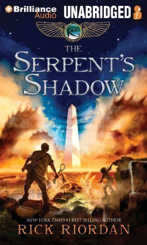 By Rick Riordan: The Serpent's Shadow (The Kane Chronicles, Book 3) [Audiobook] (Books on Tape) [AUDIO CD]