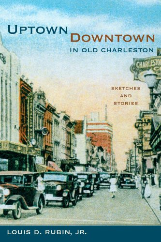 Uptown/Downtown in Old Charleston: Sketches and Stories (Non Series) pdf