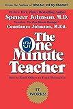 The One Minute Teacher: How to Teach Others to Teach Themselves