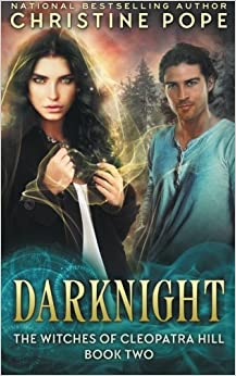 Darknight: Volume 2 (The Witches of Cleopatra Hill)