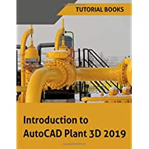 Introduction to AutoCAD Plant 3D 2019
