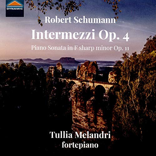 Schumann: Intermezzi, Op.4; Piano Sonata in F-Sharp Minor, Op.11 ()