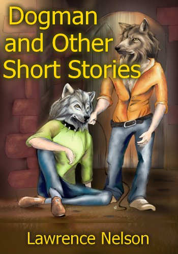 Dogman and Other Short Stories