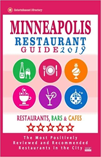 Minneapolis Restaurant Guide 2019 Best Rated Restaurants In