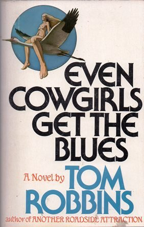 Even Cowgirls Get the Blues, Robbins, Tom