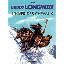Buddy Longway - Tome 7 - Hiver des chevaux (L')