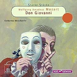 Wolfgang Amadeus Mozart: Don Giovanni (Starke Stücke)