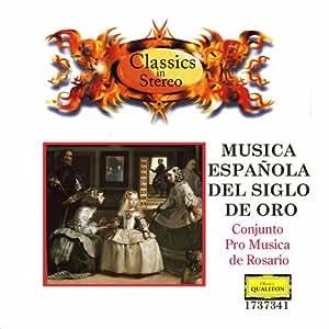 CONJUNTO PRO MUSICA DE ROSARIO - MUSICA ESPAÑOLA DEL SIGLO