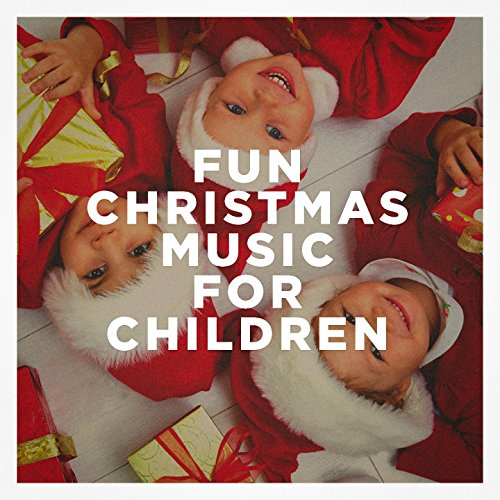 Fun Christmas Music for Children
