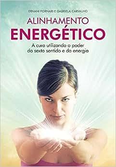 Alinhamento Energético - 9788577223565 - Livros na Amazon