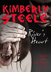River's Heart (Ann Rivers Novels Book 1)