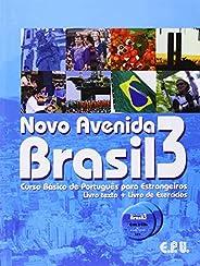 Novo Avenida Brasil 3: Curso Básico de Português Para Estrangeiros - Livro-texto + Livro de Exercícios: Volume