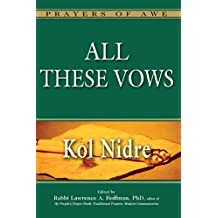 All These Vows―Kol Nidre