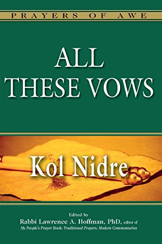 All These Vows―Kol Nidre (Prayers of - Dalia Brown