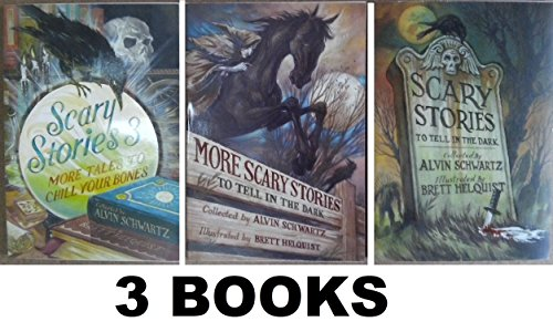 SCARY STORIES SET ( books 1-3 ) : 1. Scary Stories to tell in the Dark, 2. More Scary Stories, and 3. Scary Stories 3