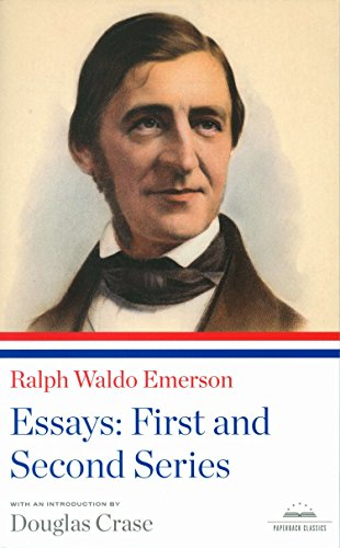 Ralph Waldo Emerson: Essays: First and Second Series: A Library of America Paperback Classic (Library of America Paperba