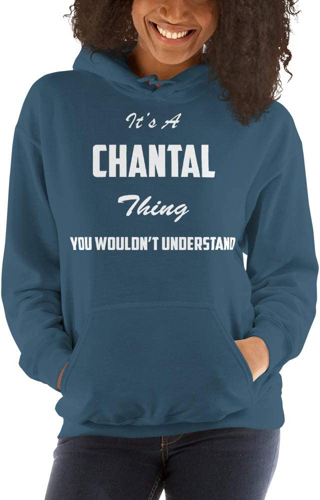You Wouldnt Understand meken Its A Chantal Thing