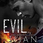 Evil |  Tijan