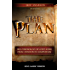 The Plan: The Chronology of God's Word from Creation to Completion (KJV)
