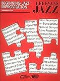 Beginning Jazz Improvisation, Lee Evans, 0793529212