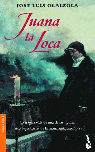 Descargar Libro Juana La Loca José Luis Olaizola