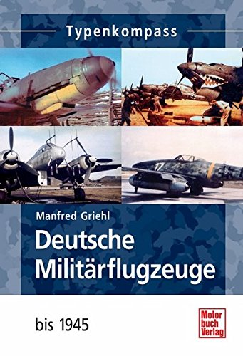 Deutsche Militärflugzeuge: bis 1945