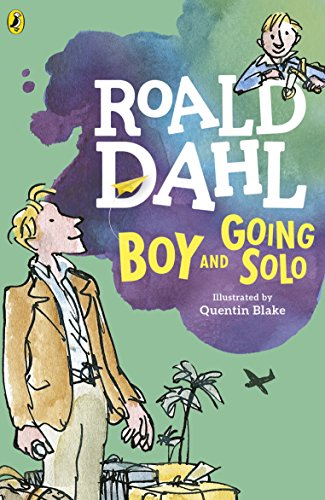 Boy And Going Solo Kindle Edition By Roald Dahl Quentin Blake