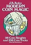 Modern Coin Magic: 116 Coin Sleights and 236 Coin Tricks