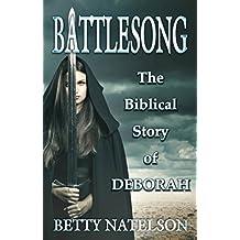 Battlesong: The Biblical Story of Deborah