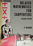Related Mathematics for Carpenters, Reband, P. L., 0826923321