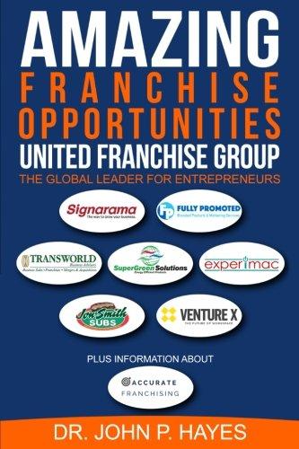 Amazing Franchise Opportunities: United Franchise Group