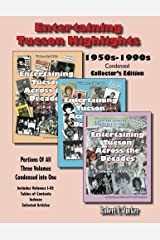 Entertaining Tucson Highlights: Volumes 1-4: Indexes (Volume 4) Paperback