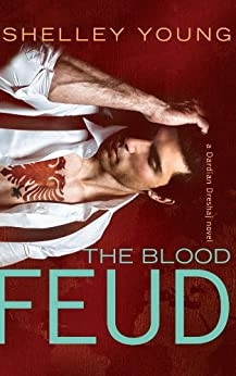 The Blood Feud by [Young, Shelley]