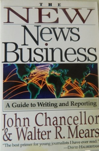 Pdf Reference The New News Business: A Guide to Writing and Reporting
