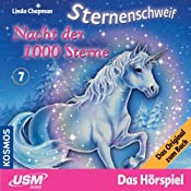 Nacht der 1000 Sterne (Sternenschweif 7)   Linda Chapman