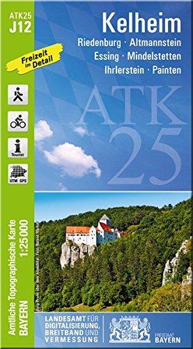 ATK25-J12 Kelheim (Amtliche Topographische Karte 1:25000): Riedenburg, Altmannstein, Essing, Mindelstetten, Ihrlerstein, Painten (ATK25 Amtliche Topographische Karte 1:25000 Bayern)