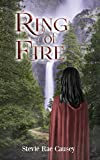 Ring of Fire: A Young Adult Fantasy Romance (Amasai Rising Book 0)